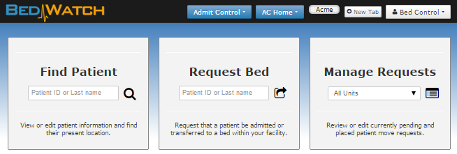The Admit Control Home Screen makes it easy to find the right patient, fast.